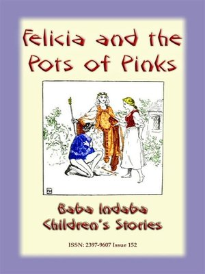 cover image of FELICIA AND THE POT OF PINKS--A French Children's Story