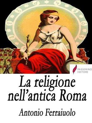 cover image of La religione nell'antica Roma