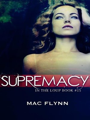 cover image of Supremacy--In the Loup, Book 15