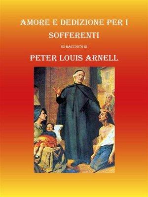 cover image of Amore e dedizione per i sofferenti