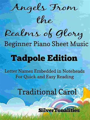 cover image of Angels From the Realms of Glory Beginner Piano Sheet Music Tadpole Edition