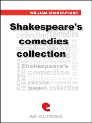 cover image of Shakespeare's Comedies Collection