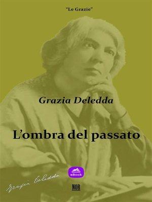 cover image of L'ombra del passato