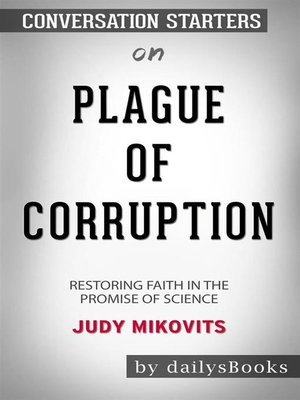 cover image of Plague of Corruption--Restoring Faith in the Promise of Science byJudy Mikovits--Conversation Starters