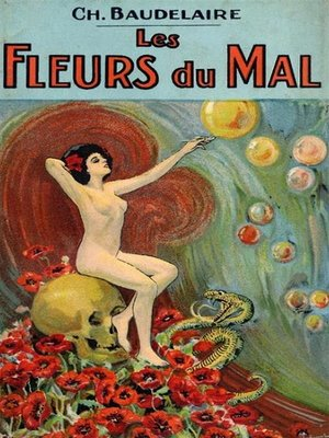 cover image of The Flowers of Evil / Les Fleurs du Mal