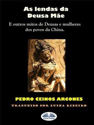 cover image of As Lendas Da Deusa Mãe