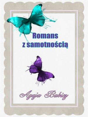 cover image of Romans z samotnością