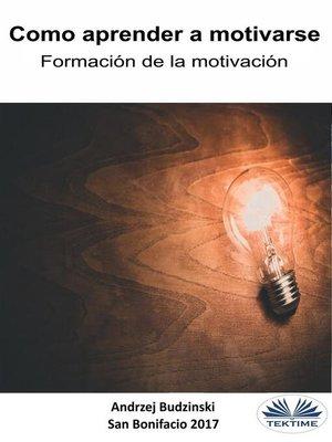 cover image of Como aprender a motivarse