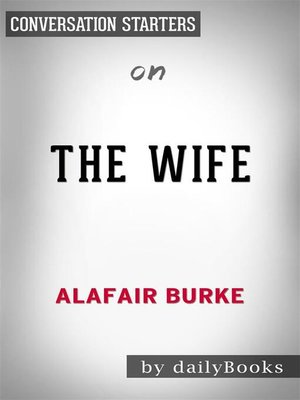 cover image of The Wife--by Alafair Burke