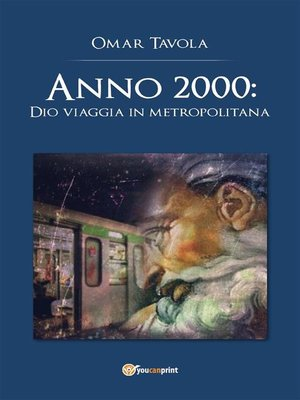 cover image of Anno 2000--Dio viaggia in metropolitana