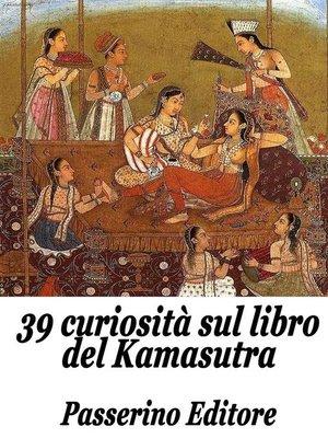 cover image of 39 curiosità sul libro del Kamasutra