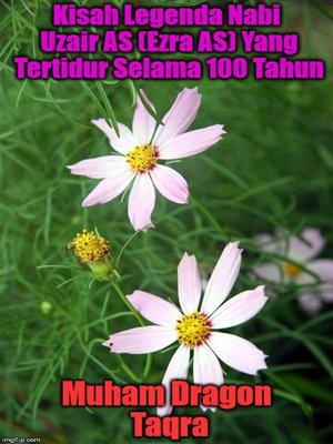 cover image of Kisah Legenda Nabi Uzair AS (Ezra AS) Yang Tertidur Selama 100 Tahun