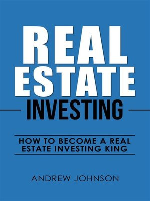 cover image of Real Estate Investing-- How to Become a Real Estate Investing King