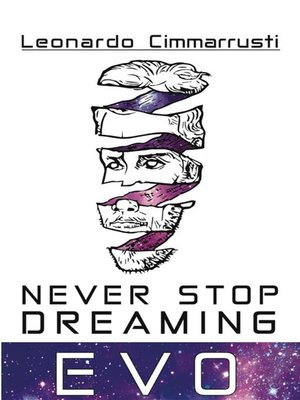 cover image of Never Stop Dreaming EVO