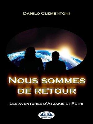 cover image of Nous sommes de retour
