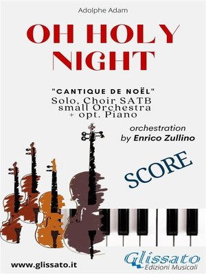 cover image of O Holy Night--Solo, Choir SATB, small Orchestra and Piano (Score)