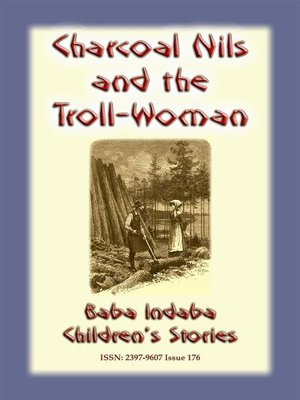 cover image of CHARCOAL NILS AND THE TROLL-WOMAN--A Swedish Children's Story