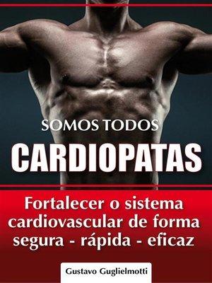 cover image of Somos todos Cardiopatas