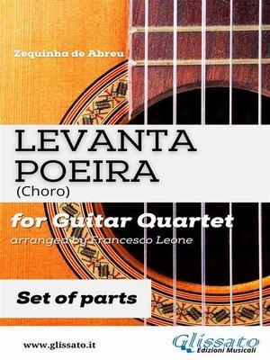 cover image of Levanta Poeira--Guitar Quartet (PARTS)
