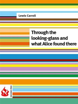 cover image of Through the looking-glass and what Alice found there (low cost)