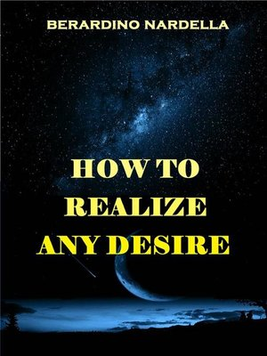 cover image of How to Realize Easily Any Desire