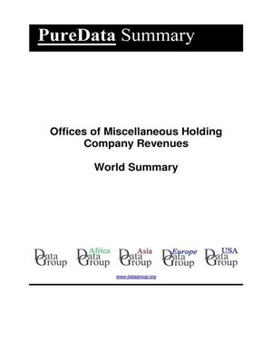 cover image of Offices of Miscellaneous Holding Company Revenues World Summary