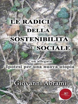 cover image of Le radici della sostenibilità sociale