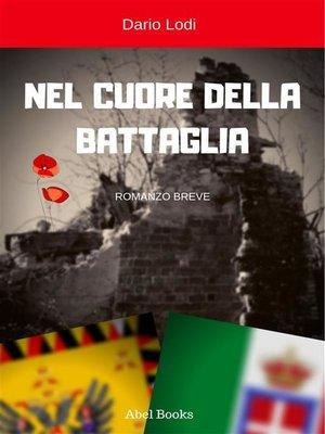 cover image of Nel cuore della battaglia