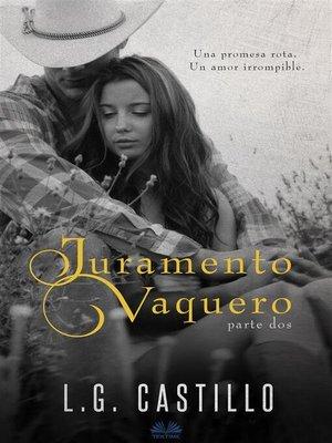 cover image of Juramento Vaquero--Parte Dos