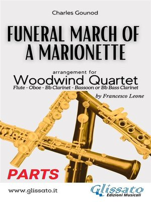 cover image of (Parts) Funeral March of a marionette--Woodwind Quartet