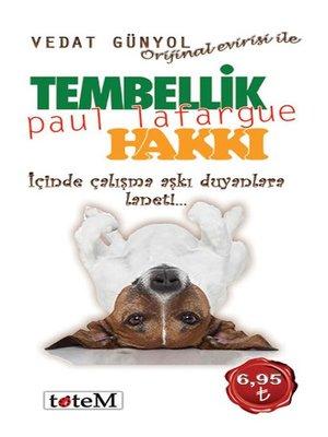 cover image of Tembellik Hakkı