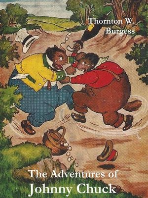 cover image of The Adventures of Johnny Chuck