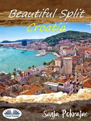 cover image of Beautiful Split--Croatia