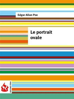 cover image of Le portrait ovale (low cost). Édition limitée