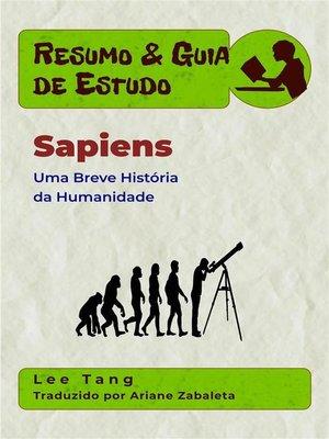 cover image of Resumo & Guia De Estudo--Sapiens--Uma Breve História Da Humanidade