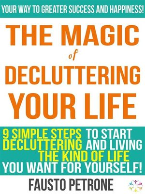 cover image of The Magic of Decluttering your Life