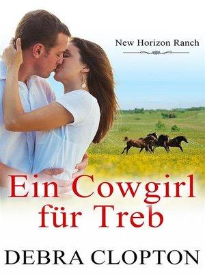 cover image of Ein Cowgirl für Treb