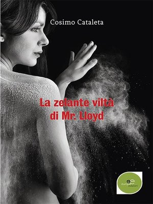 cover image of La zelante viltà di Mr. Lloyd