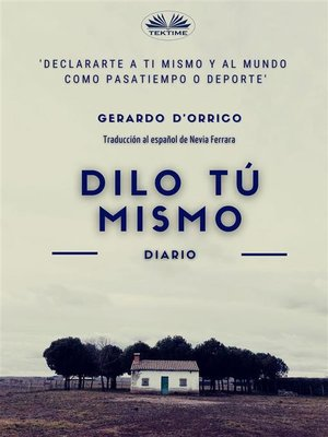 cover image of Dilo Tú Mismo