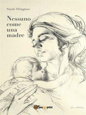 cover image of Nessuno come una madre