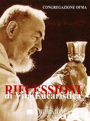 cover image of Riflessioni di Vita Eucaristica