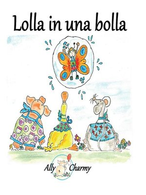 cover image of Lolla in una bolla