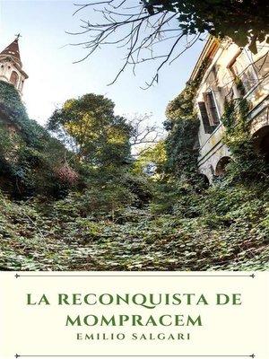 cover image of La reconquista de Mompracem