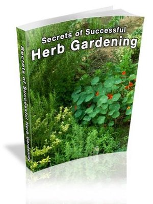 cover image of Secrets of Successful Herb Gardening