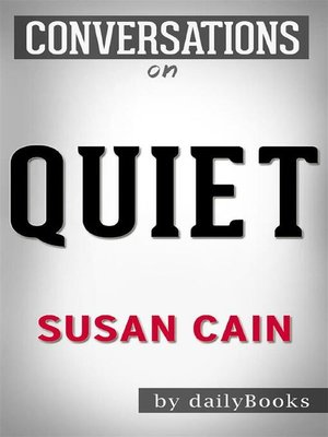 cover image of Quiet--The Power of Introverts in a World That Can't Stop Talking by Susan Cain