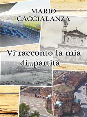 cover image of Vi racconto...la mia