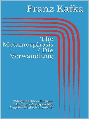 cover image of The Metamorphosis / Die Verwandlung