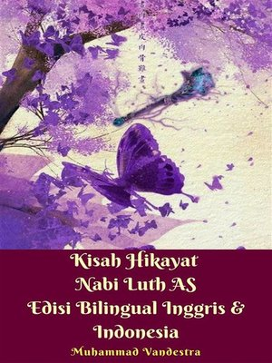 cover image of Kisah Hikayat Nabi Luth AS Edisi Bilingual Inggris & Indonesia