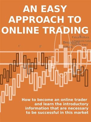 cover image of An easy approach to online trading
