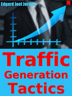 cover image of Traffic Generation Tactics